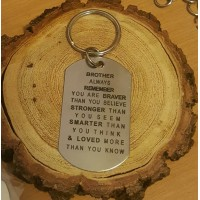 Stainless Steel Tag Keyring  BROTHER ALWAYS REMEMBER